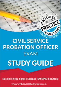 Civil Service Probation Officer Exam Study Guide and Practice Test