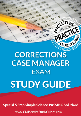 Corrections Case Manager Exam Study Guide and Practice Test