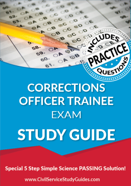 Corrections Officer Trainee Exam Study Guide and Practice Test